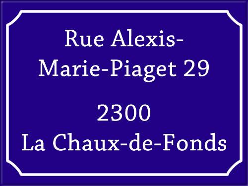 adresse ...dit la plume : Alexis-Marie-Piaget 29, La Chaux-de-Fonds